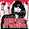 Respect my gangsta